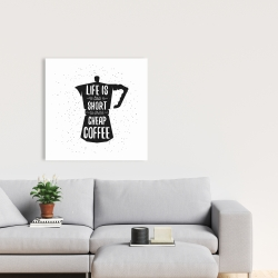 Canvas 24 x 24 - Life and coffee
