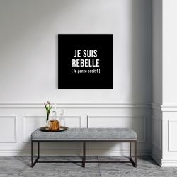 Canvas 24 x 24 - I'm rebellious