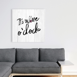 Toile 36 x 36 - C'est l'heure du vin