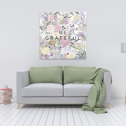 Canvas 36 x 36 - Be grateful