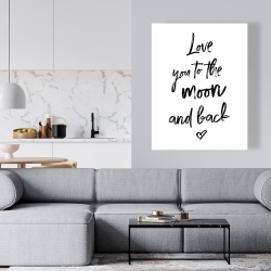 Canvas 36 x 48 - Love you to the moon and back