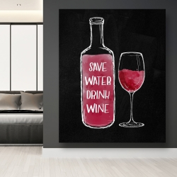 Canvas 48 x 60 - Save water drink wine
