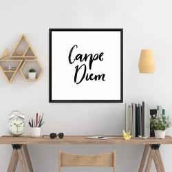 Framed 24 x 24 - Carpe diem