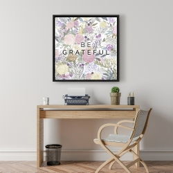 Framed 24 x 24 - Be grateful