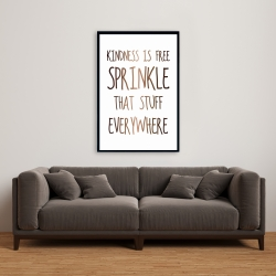 Framed 24 x 36 - Kindness is free sprinkle that stuff everywhere