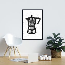 Framed 24 x 36 - Life and coffee