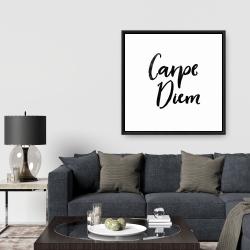 Framed 36 x 36 - Carpe diem