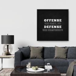 Framed 36 x 36 - Offense wins games...