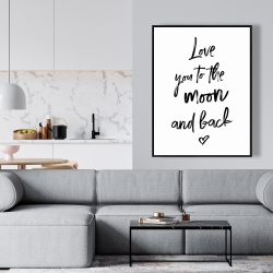 Framed 36 x 48 - Love you to the moon and back