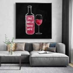Framed 48 x 48 - Save water drink wine