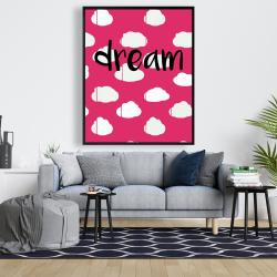 Framed 48 x 60 - Dream