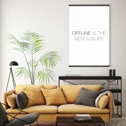 Magnetic 20 x 30 - Offline is the new luxury