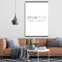 Magnetic 28 x 42 - Offline is the new luxury