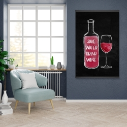 Magnetic 28 x 42 - Save water drink wine