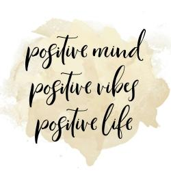 Positive mind positive vibes...