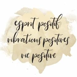 Esprit positif vibrations positives...