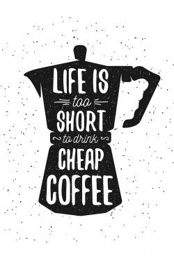 Life and coffee