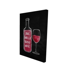Canvas 24 x 36 - 3D - Save water drink wine
