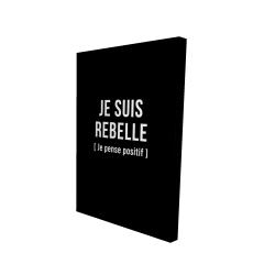 Canvas 24 x 36 - 3D - I'm rebellious