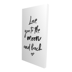 Canvas 24 x 48 - 3D - Love you to the moon and back