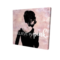 Canvas 24 x 24 - 3D - I believe in pink