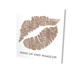 Canvas 24 x 24 - 3D - Wake up and makeup