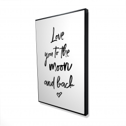 Framed 24 x 36 - 3D - Love you to the moon and back