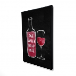 Framed 24 x 36 - 3D - Save water drink wine