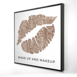 Framed 24 x 24 - 3D - Wake up and makeup