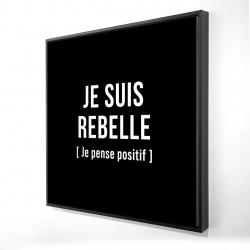 Framed 24 x 24 - 3D - I'm rebellious