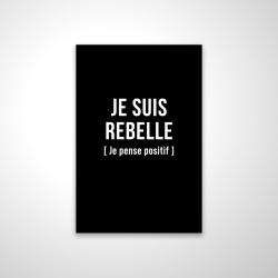 Magnetic 20 x 30 - 3D - I'm rebellious