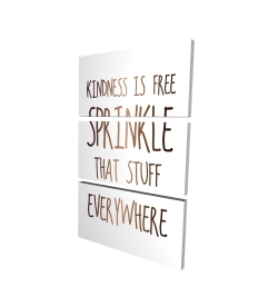 Canvas 24 x 36 - 3D - Kindness is free sprinkle that stuff everywhere